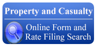 Property and Casualty Online Form and Rate Filing Search